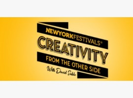 "NYF's Advertising Awards to premiere 4 new episodes of ""Creativity From The Other Side"" with David"