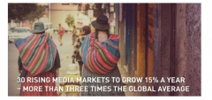 ZenithOptimedia takes a closer look at 30 up-and-coming ad markets
