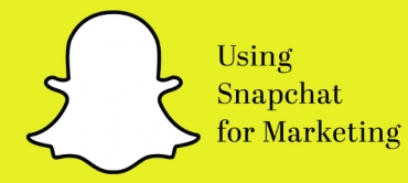 Embrace the Basics for Snapchat Marketing