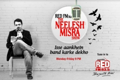 Now tune into Red FM to hear 'The Neelesh Misra show'