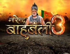 News18 India Presents 'Narendra Baahubali 3'