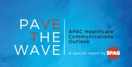 Pave the Wave: APAC Healthcare Communications Outlook
