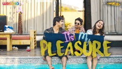 WATCHO set to engross its viewers with new series 'It's My Pleasure'