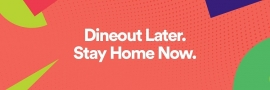 Dineout Unveils 'Dineout Later, Stay Home Now' Initiative To Promote Social Distancing