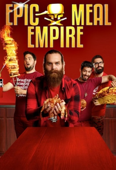 FYI TV18 presents Epic Meal Empire