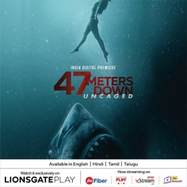 Lionsgate Play to premiere 47 Meters Down:Uncaged in English, Hindi, Tamil and Telegu