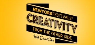 "NYF's Advertising Awards to premiere 4 new episodes of ""Creativity From The Other Side"" with David Sable"