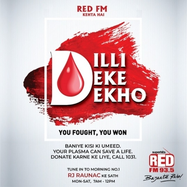 RED FM launches 'Dilli Deke Dekho' campaign to encourage plasma donation