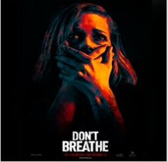 Sony Pictures Entertainment's 'Don't Breathe' is breaking records in India and Overseas