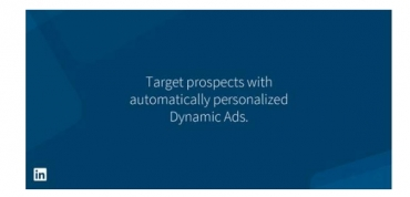 LinkedIn Launches Dynamic Ads