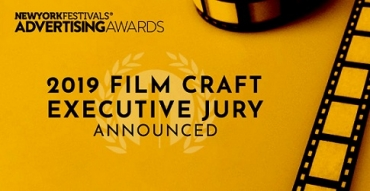 2019 New York Festivals Advertising Awards Unveils Film Craft Executive Jury