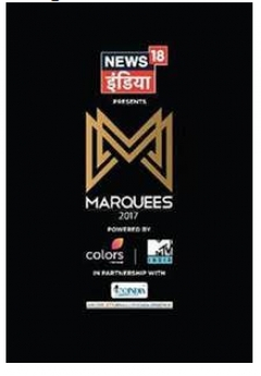 News18 India Presents Marquees 2017