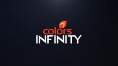 COLORS INFINITY Unveils Entertainment to the Power of Infinity