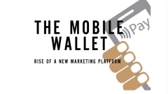 The mobile wallet: rise of a new marketing platform