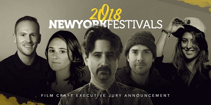 New York Festivals Announces 2018 Film Craft Executive Jury