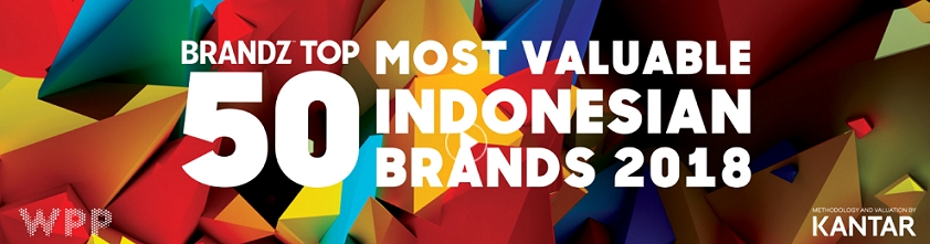 BrandZ™ Top 50 Most Valuable Indonesian Brands increase 4% in overall brand value