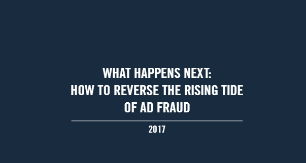 How to Reverse The Rising Tide of Ad Fraud