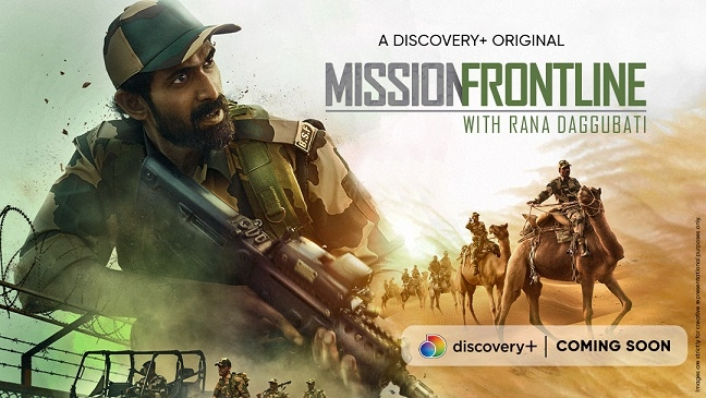 Get a glimpse into what goes on at the Ind-Pak border, with Rana Daggubati on the latest discovery+ original 'Mission Frontline'