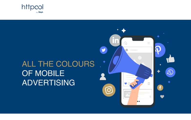 All the colours of Mobile Advertising