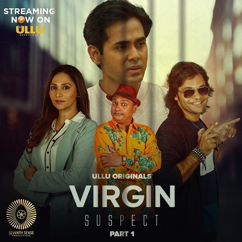 ULLU Originals New Web Series VIRGIN SUSPECT now streaming live