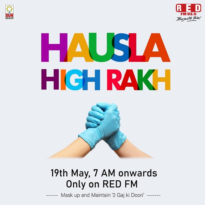 RED FM's Campaign 'Hausla High Rakh' Promotes Hope