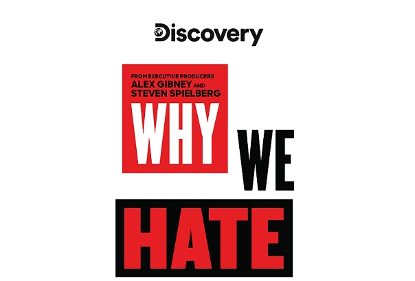 Discovery Channel's new series – Why We Hate to air on 20th October