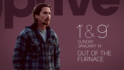 &Privé HD brings the premiere of the American thriller 'Out of the Furnace'